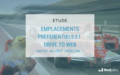 Etude Emplacements préférentiels et drive to web